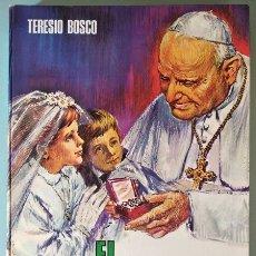Libros de segunda mano: EL PAPA BUENO: JUAN XXIII (TERESIO BOSCO) - EDICIONES PAULINAS, MADRID, 1968. Lote 46831587