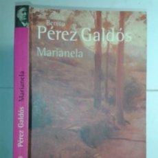 Libros de segunda mano: MARIANELA 1999 BENITO PÉREZ GALDÓS 2ª EDICIÓN REIMPRESIÓN ALIANZA BA 0123. Lote 179061717