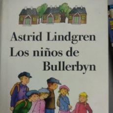 Libros de segunda mano: LOS NIÑOS DE BULLERBYN / ASTRID LINDGREN / 1990. CIRCULO. Lote 179072783