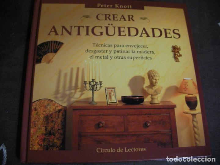 CREAR ANTIGUEDADES (Libros de Segunda Mano - Bellas artes, ocio y coleccionismo - Otros)