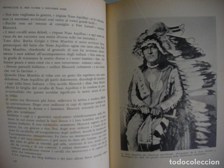Libros de segunda mano: ENTERRAD MI CORAZON EN WOUNDED KNEE (EN ITALIANO) - DEE BROWN - HISTORIA DE LOS INDIOS AMERICANOS - Foto 4 - 179111156