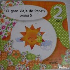 Libros de segunda mano: EL GRAN VIAJE DE POPETE - ENVIO INCLUIDO A ESPAÑA. Lote 179111308