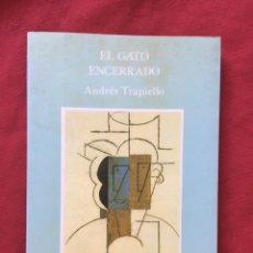Libros de segunda mano: EL GATO ENCERRADO, TRAPIELLO, PRIMERA EDICIÓN. Lote 179120668
