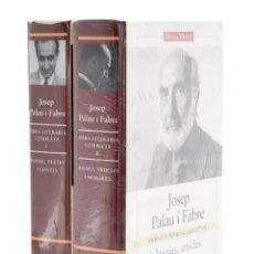 Libros de segunda mano: OBRA LITERÀRIA COMPLETA, I-II - PALAU I FABRE, JOSEP - GALÀXIA GUTENBERG - CERCLE DE LECTORS. Lote 179127133