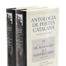 Libros de segunda mano: ANTOLOGIA DE POETES CATALANS, III-IV. DE MARAGALL ALS NOSTRES DIES, PRIMERA PART-SEGONA PART - SANSO. Lote 179127137