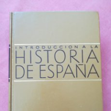 Libros de segunda mano: INTRODUCCION A LA HISTORIA DE ESPAÑA - UBIETO - REGLÁ - JOVER - SECO - ED. TEIDE - 19 EDICIÓN - 1991. Lote 195351666