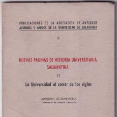 Libros de segunda mano: LAMBERTO DE ECHEVERRÍA: LA UNIVERSIDAD DE SALAMANCA AL CORRER DE LOS SIGLOS. 1970. Lote 179150801