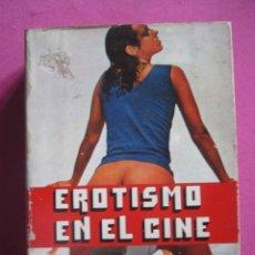 Libros de segunda mano: EROTISMO EN EL CINE J M CAÑAS . Lote 179151902