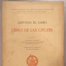 Libros de segunda mano: LIBRO DE LAS CRUZES (ALFONSO X EL SABIO) - 1961 - SIN USAR JAMÁS.. Lote 179157617