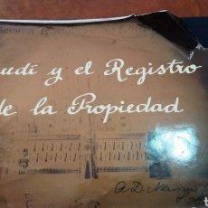Libros de segunda mano: GAUDÍ Y EL REGISTRO DE LA PROPIEDAD. Lote 179158643