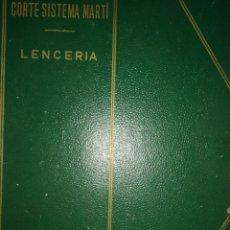 Libros de segunda mano: CORTE SISTEMA MARTÍ. PATRONES TIPO. LENCERÍA CARTONÉ. PÁGINAS 100. PESO 400 GR.. Lote 179171105