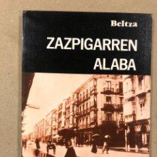 Libros de segunda mano: ZAZPIGARREN ALABA. BELTZA. IPUIN ETA HISTORIO ARABARRAK. TXERTOA ARGITALDARIA 1984. EUSKARAZ.. Lote 179189135