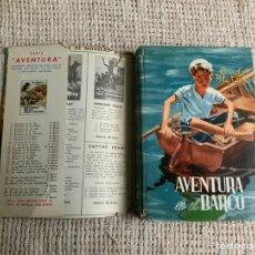 Libros de segunda mano: AVENTURA EN EL BARCO / ENID BLYTON - AÑO 1958 - 1ª EDICION. Lote 102868266