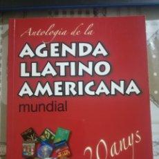 Libros de segunda mano: ANTOLOGIA DE LA AGENDA LLATINOAMERICANA MUNDIAL. 20 ANYS - EN CATALÀ. Lote 179195985