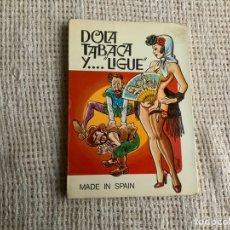 Libros de segunda mano: DOLA TABACA Y LIGUE / FELIPE ORTEGA. Lote 179196986