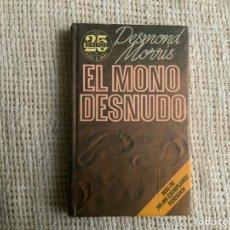 Libros de segunda mano: EL MONO DESNUDO / DESMOND MORRIS.. Lote 179197498