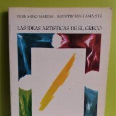 Libros de segunda mano: LAS IDEAS ARTÍSTICAS DE EL GRECO. FERNANDO MARÍAS - AGUSTIN BUSTAMANTE. ENSAYOS ARTE CÁTEDRA. Lote 179199257