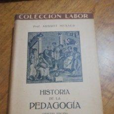 Libros de segunda mano: AUGUST MESSER , HISTORIA DE LA PEDAGOGIA. Lote 179209726