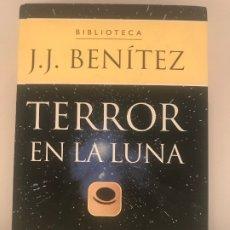 Libros de segunda mano: TERROR EN LA LUNA [J.J. BENÍTEZ] 2002 - PLANETA DEAGOSTINI. Lote 179210003