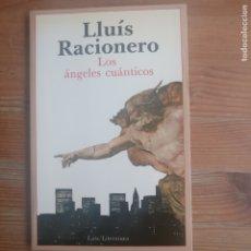 Libros de segunda mano: LOS ÁNGELES CUÁNTICOS RACIONERO, LUIS PUBLICADO POR LAIA. (1987 120PP. Lote 179222411