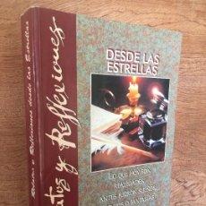 Libros de segunda mano: RELATOS Y REFLEXIONES DESDE LAS ESTRELLAS - GRUPO AZTLAN / PROYECTO ARIDANE. Lote 179231176