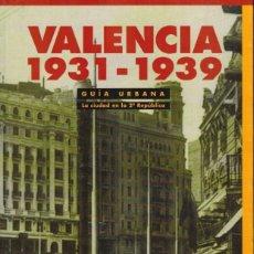 Libros de segunda mano: VALENCIA 1931 - 1939. Lote 179233562