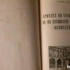 Libros de segunda mano: APUNTES NO VELOGRAFIADOS DE UN ESTUDIANTE DE MEDICINA OCHOCENTISTA-JAIME PEYRI. Lote 179237921