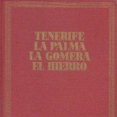 Libros de segunda mano: GUIAS DE ESPAÑA. TENERIFE LA PALMA LA GOMERA EL HIERRO. ALFREDO REYES. EDI. DESTINO. 1ª EDICION 1969. Lote 179238052