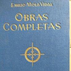 Libros de segunda mano: OBRAS COMPLETAS - EMILIO MOLA VIDAL. Lote 179238911