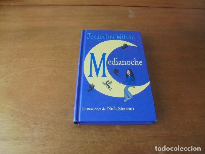 MEDIANOCHE (ACQUELINE WILSON). ILUSTRACIONES DE NICK SHARRATT (Libros de Segunda Mano - Literatura Infantil y Juvenil - Otros)