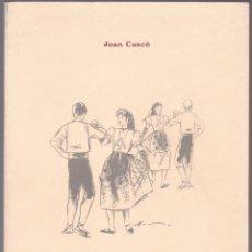 Libros de segunda mano: EL BALL PLA - JOAN CUSCÓ - DIBUIXOS MANUEL BARÓ - VILAFRANCA PENEDÈS 1989 - IL·LUSTRAT - CATALÀ. Lote 179320310