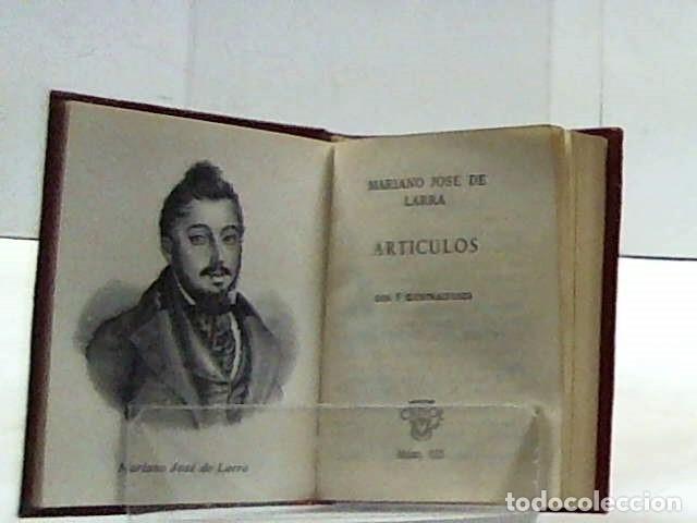 MARIANO JOSE DE LARRA ... ARTICULOS ... CRISOLIN 25 ... (Libros de Segunda Mano (posteriores a 1936) - Literatura - Otros)