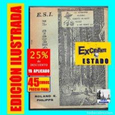Libros de segunda mano: EL SISTEMA DE PATRULLAS SCOUT SCOUTS ESCULTISMO ROLAND E PHILIPPS EXPLORADORES ESPAÑA VALENCIA 45 €. Lote 178904401
