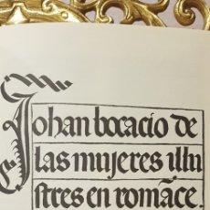 Libros de segunda mano: DE LAS MUJERES ILUSTRES EN ROMANCE DE GIOVANNI BOCCACCIO, FACSIMIL.. Lote 179329390