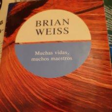 Libros de segunda mano: MUCHAS VIDAS, MUCHOS MAESTROS, BRIAN WEISS. Lote 179330715