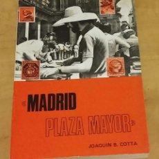 Libros de segunda mano: MADRID PLAZA MAYOR. COTTA, JOAQUÍN B.. Lote 179335261