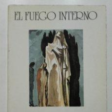 Libros de segunda mano: EL FUEGO INTERNO - CARLOS CASTANEDA - EL COMPRAS DE ORO. EDITORIAL SWAN - 1985. Lote 179335626