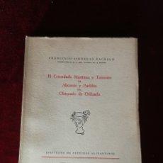 Libros de segunda mano: 1957 ESTUDIOS ALICANTINOS: EL CONSULADO MARÍTIMO Y TERRESTRE ALICANTE Y PUEBLOS DE OBISPADO ORIHUELA. Lote 194702788