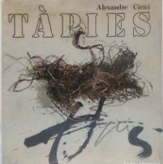 Libros de segunda mano: ALEXANDRE CIRICI - TÀPIES. TESTIMONIO DEL SILENCIO. POLÍGRAFA, 1973.. Lote 179376937