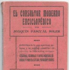 Libros de segunda mano: EL CONSULTOR MODERNO ENCICLOPEDICO 16X10-115 PG. AÑOS 40/50 CREO - LEER DESCRIP. Lote 179392852
