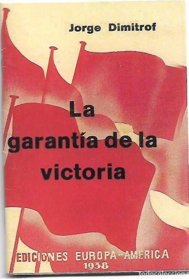 LA GARANTIA DE LA VICTORIA 1938 - REPRODUCCIÓN AÑOS 80-12X8- 37 PG. - LEER DESCRIP (Libros de Segunda Mano - Bellas artes, ocio y coleccionismo - Otros)