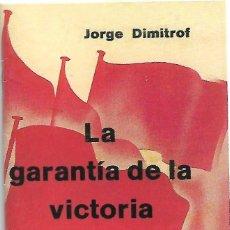Libros de segunda mano: LA GARANTIA DE LA VICTORIA 1938 - REPRODUCCIÓN AÑOS 80-12X8- 37 PG. - LEER DESCRIP. Lote 179393841