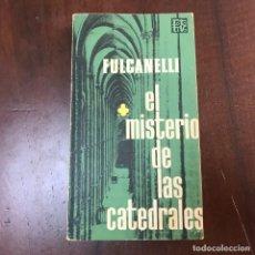 Libros de segunda mano: EL MISTERIO DE LAS CATEDRALES - FULCANELLI. Lote 179344231