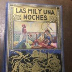 Libros de segunda mano: LAS MIL Y UNA NOCHES 1955. CUENTOS ORIENTALES EDIT ROMAN SOPENAS. Lote 179403370