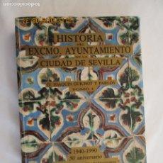 Libros de segunda mano: HISTORIA DEL EXCMO. AYUNTAMIENTO DE LA CIUDAD DE SEVILLA - TOMO I - JOAQUIN GUICHOT Y PARODI. - . Lote 179404038