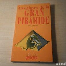 Libros de segunda mano: LAS CLAVES DE LA GRAN PIRAMIDE (MANUEL JOSE DELGADO). Lote 179519761