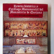 Libros de segunda mano: RESEÑA HISTÓRICA Y CATÁLOGO MONUMENTAL DEL MONASTERIO DE QUEJANA. P. FAUSTINO MART. VÁZQUEZ. 1975. Lote 179526316