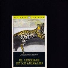 Libros de segunda mano: EL LENGUAJE DE LOS ANIMALES - JM. MAZIN - SM EDITORIAL 1987 / ILUSTRADO. Lote 179528577