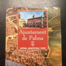 Libros de segunda mano: AJUNTAMENT DE PALMA, HISTORIA, ARQUITECTURA I CIUTAT, CANTARELLAS, C., ET AL., 1998. Lote 179528840