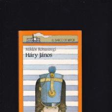 Libros de segunda mano: EL BARCO DE VAPOR - HÁRY JÁNOS - SM EDITORIAL 1986 / A PARTIR DE 9 AÑOS. Lote 179529040